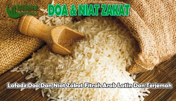 Doa Dan Niat Zakat Fitrah Arab Latin