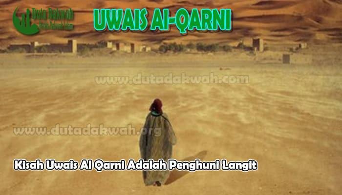 Kisah Uwais Al Qarni
