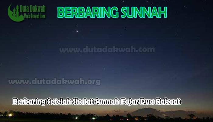 Berbaring Setelah Shalat Sunnah Fajar Dua Rakaat