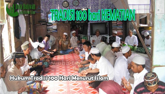 Hukum Tradisi 100 Hari
