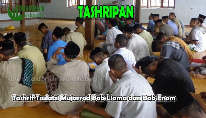 Tashrif Tsulatsi Mujarrod Bab Liama dan Bab Enam