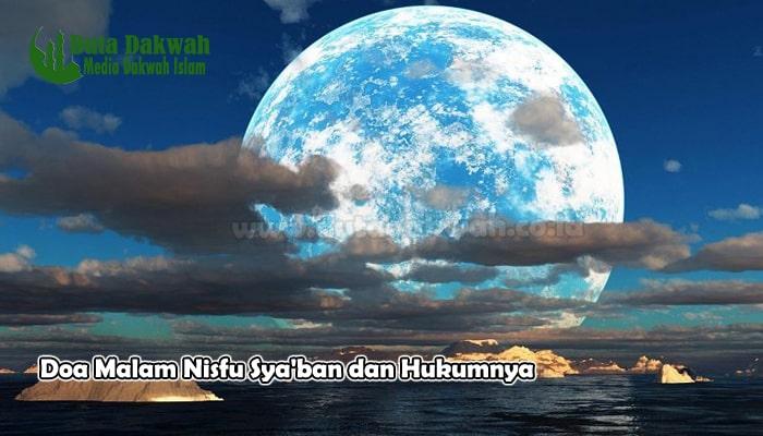 Doa Malam Nisfu Sya'ban dan Hukumnya