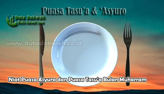 Niat Puasa Asyura dan Puasa Tasu'a Bulan Muharram