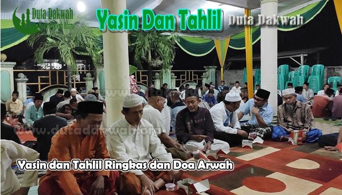 Yasin dan Tahlil Ringkas Disertai dengan Doa Arwah