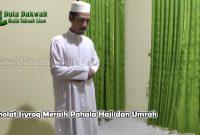 Sholat Isyroq Meraih Pahala Haji dan Umrah