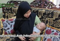 Doa untuk bayi Arab Indonesia Dalil dan Fadilahnya.jpg