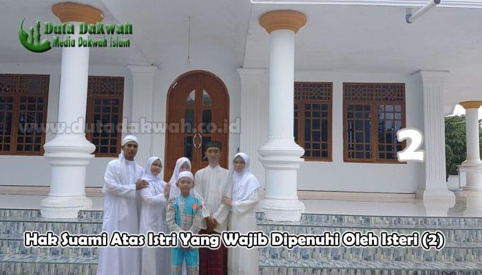 Hak Suami Atas Istri Yang Wajib Dipenuhi Oleh Istri 2.jpg