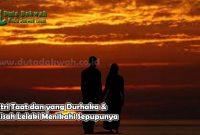 Istri Taat dan yang Durhaka & Kisah Lelaki Menikahi Sepupunya