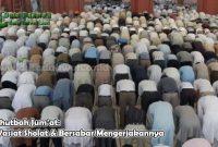 Khutbah Jum'at Wasiat Sholat & Bersabar Mengerjakannya