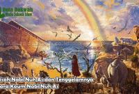 Kisah Nabi Nuh As dan Tenggelamnya Para Kaum Nabi Nuh As