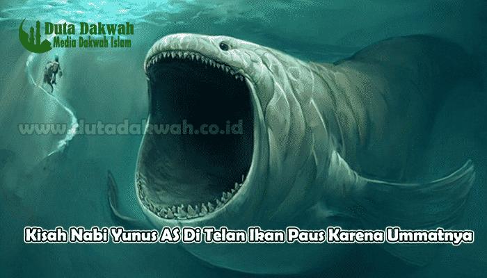 Kisah Nabi Yunus AS Di Telan Ikan Paus Karena Ummatnya