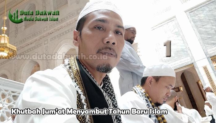Khutbah Jum'at Menyambut Tahun Baru Islam
