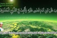 Taqdir Bani Adam yang tercatat di Lauhil-Mahfudz Pasti Terjadi