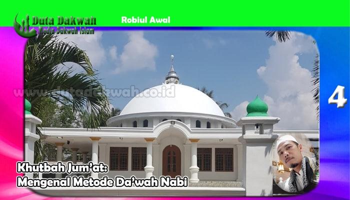 Mengenal Metode Da'wah Nabi