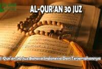 Al-Quran 30 Juz Bahasa Indonesia Dan erjemahannya