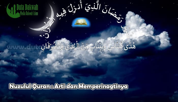 Nuzulul Quran Arti dan Memperinagtinya.jpg