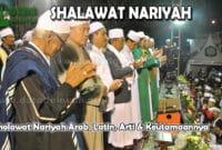 Sholawat Nariyah Arab, Latin, Arti & Keutamaannya