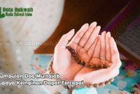 Kumpulan Doa Mustajab Supaya Keinginan Dapat Tercapai