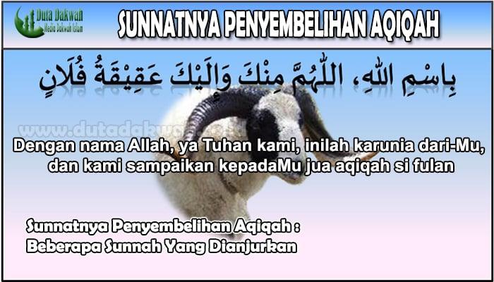 Sunnatnya Penyembelihan Aqiqah Beberapa Sunnah Yang Dianjurkan.jpg