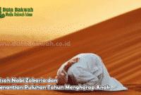 Kisah Nabi Zakaria dan Penantian Puluhan Tahun Mengharap Anak