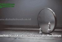 Doa Nabi Yusuf Arab Latin Terjemah dan Manfaatnya