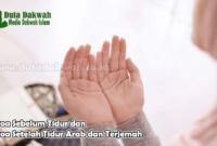 Doa Sebelum Tidur dan Doa Setelah Tidur Arab dan Terjemah